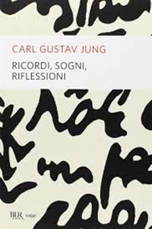 Ricordi, sogni, riflessioni. Carl Gustav Jung